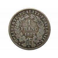 Франция 1 франк 1872 г. А (маленькая)