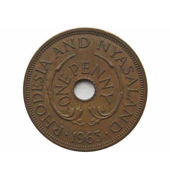 Родезия и Ньясаленд 1 пенни 1963 г.