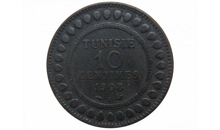 Тунис 10 сантимов 1908 г.