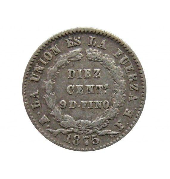 Боливия 10 сентаво 1875 г.
