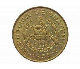 Гватемала 1 сентаво 1958 г.