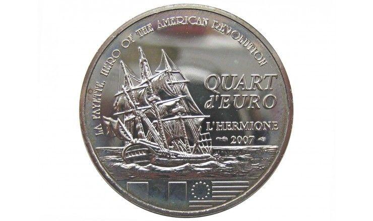 Франция 1/4 евро 2007 г. (Мари-Жозеф маркиз де Лафайет)