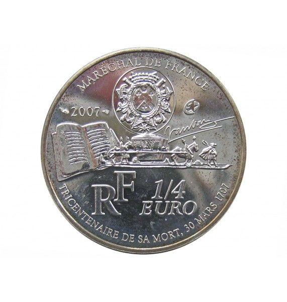 Франция 1/4 евро 2007 г. (Себастьен де Вобан)