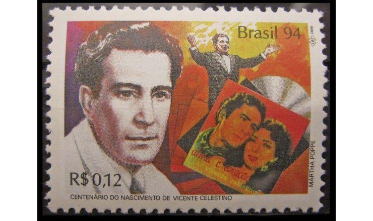 """Бразилия 1994 г. """"100 лет Висенте Кэлестино"""""""